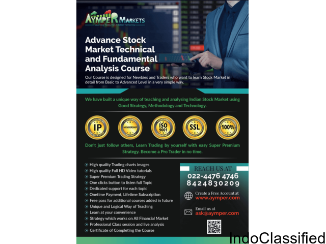 We teach in-depth both Advance Stock Market Technical and Fundamental Analysis Course