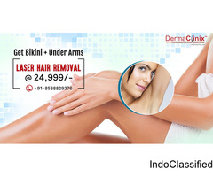 Get Bikini and UnderArms Laser Hair Reduction in Just Rs. 24,999/- at DermaClinix, Delhi/NCR