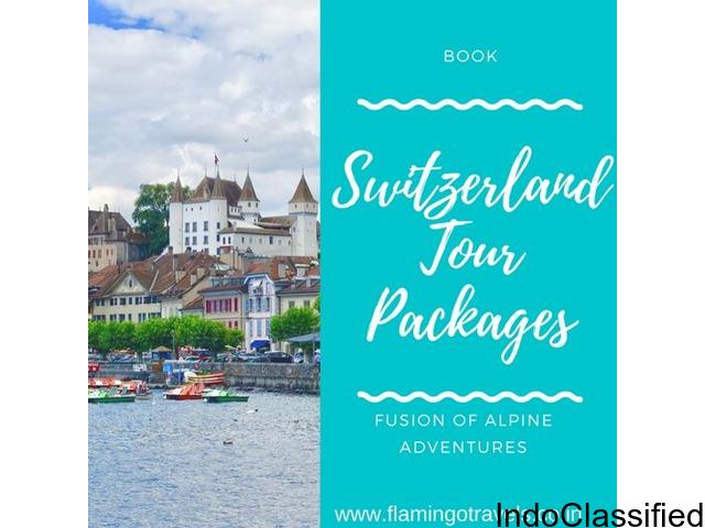 Explore Alps of Switzerland With Flamingo Travels