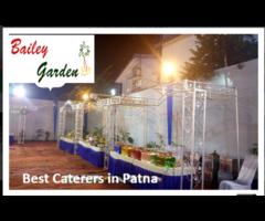 Caterers in Patna | Wedding Planner in Patna  | Top Marriage Hall in Patna - Baileygarden.com