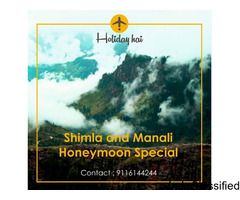 Shimla and Manali Honeymoon Special : 5 Nights-6 Days