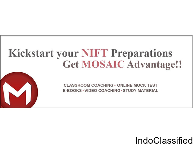 Join coaching for NIFT 2018 at Mosaic