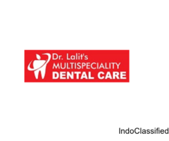 Best Dental Hospitals In Kalyan Dr. Lalit's Multispeciality Dental Clinic