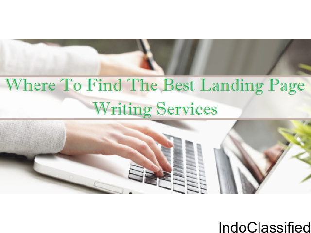 Where to Find the Best Landing Page Writing Services