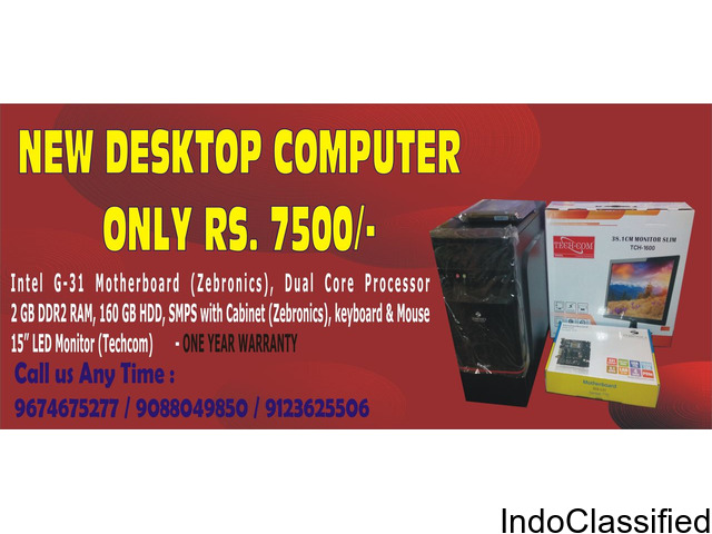 New Desktop Computer only Rs. 7500/-