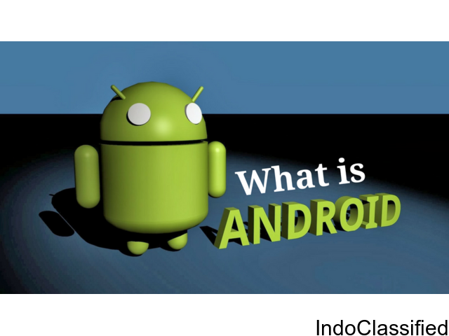 What is Android | Introduction to Android – SSDN Technologies