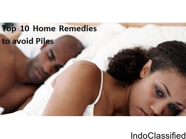 What are the Top 10 home remedies to Avoid Piles?
