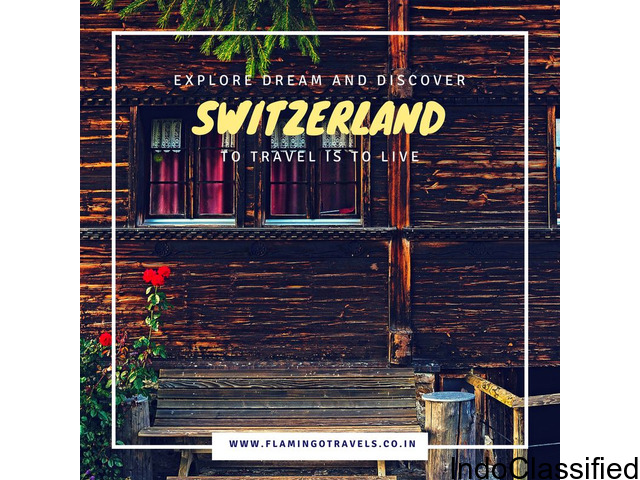 Get Customized Switzerland Tour Packages at Flamingo Travels