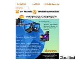 Computer rentals in Royapettah, Chennai