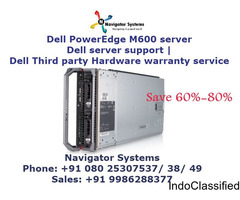 Dell PowerEdge M600 server |Dell Blade server support | Dell Third party Hardware warranty service