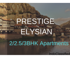Prestige Elysian | BuyApartments in Bangalore