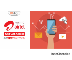 Port to Airtel and get access to its open network
