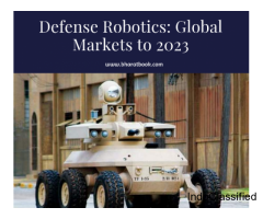 Defense Robotics: Global Markets to 2023