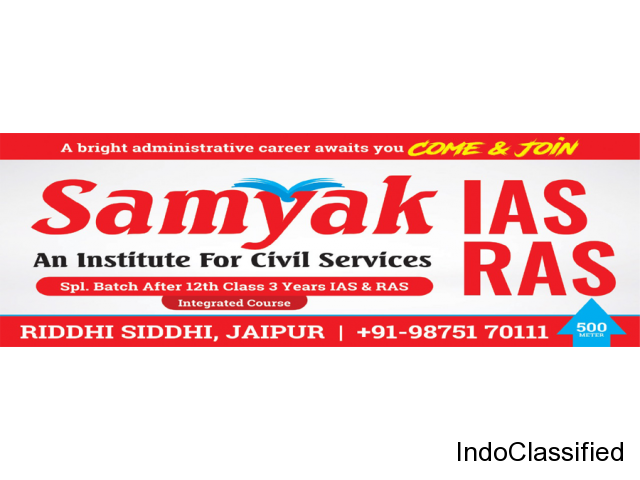 Samyak IAS and RAS Coaching in Rajasthan - An Institute for Civil Services