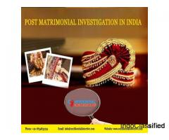 Prominent Investigator for Post Matrimonial Investigation
