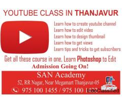 Join YOUTUBE Class in Thanjavur