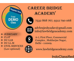 Career Bridge Academy|Coaching For CLAT|DU LL.B |LL.M |Judiciary