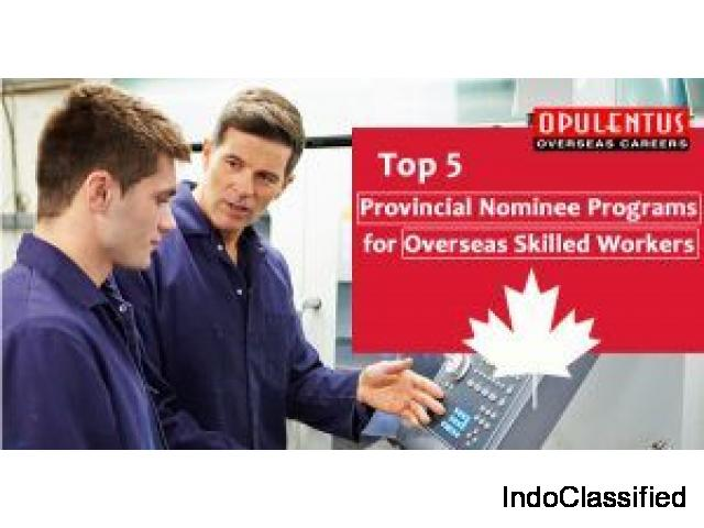 Top 5 Provincial Nominee Programs for Overseas Skilled Workers