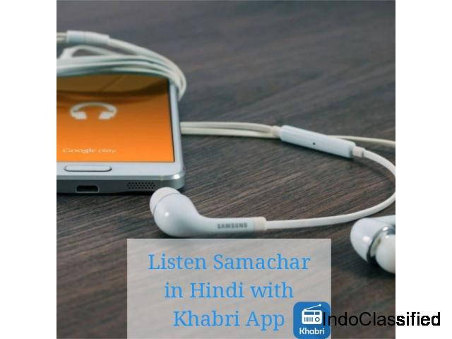 Samachar in Hindi – Now Listen with Khabri App