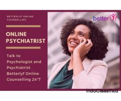 Online Psychiatrist Chat | Online Counseling Betterlyf
