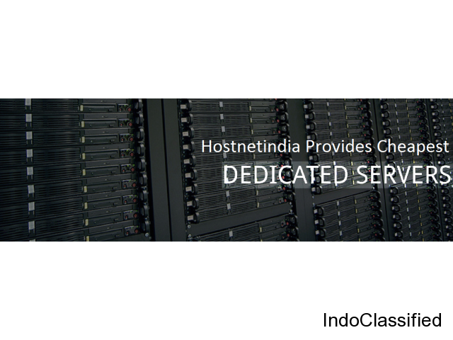 Hostnetindia provides cheapest dedicated server hosting