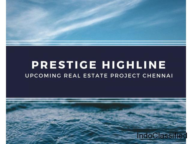 Prestige Highline - Upcoming Apartments in Pallavaram