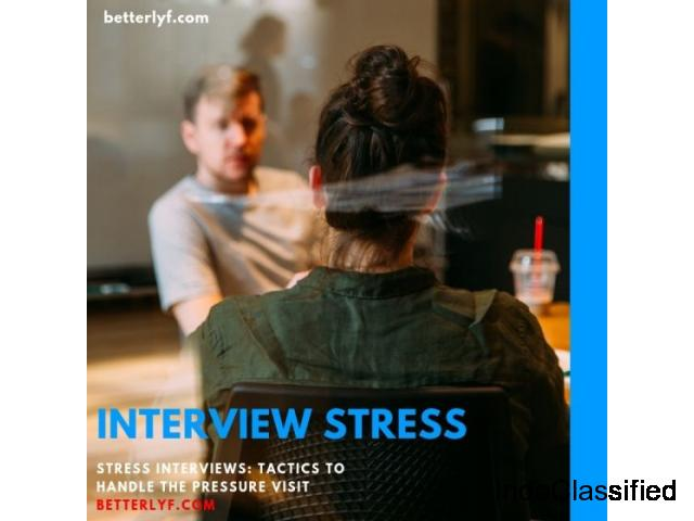 Deal With Interview Stress | Betterlyf Online Counseling and Therapy