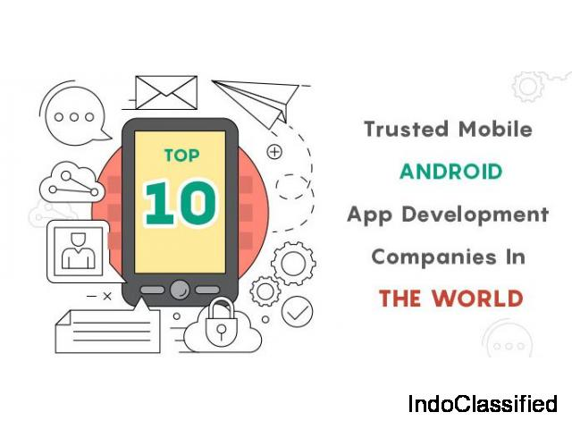 Android application design companies in India