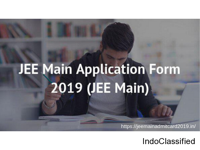 Important Dates of JEE Main Application Form 2019