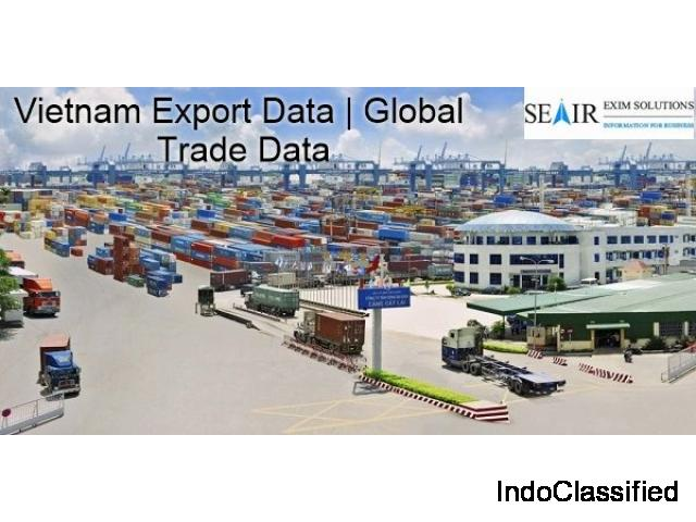 Vietnam Export Data: Valuable for the International Traders