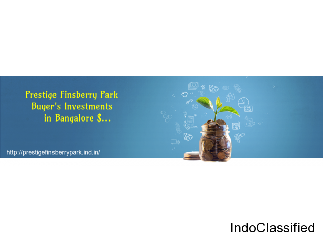 Prestige Finsberry Park Bagalur, North Bangalore Property