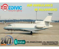 Gain Matchless and Cheap Air Ambulance Services in Allahabad by Medivic