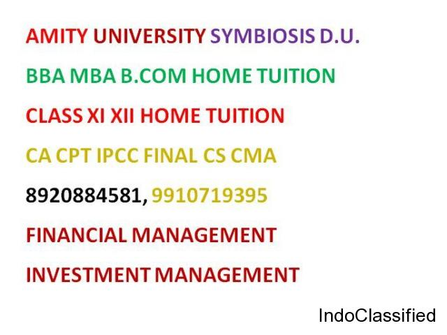 BEST home tuition for CLASS XI XII CA CPT IPCC BBA B.COM MBA Class XII