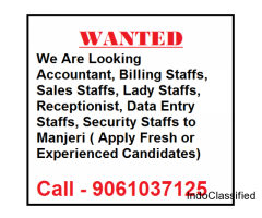 Wanted Accountant , Billing Staffs ,Sales Staffs to Manjeri
