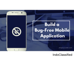 Tips to Build a Bug-Free Mobile Application!