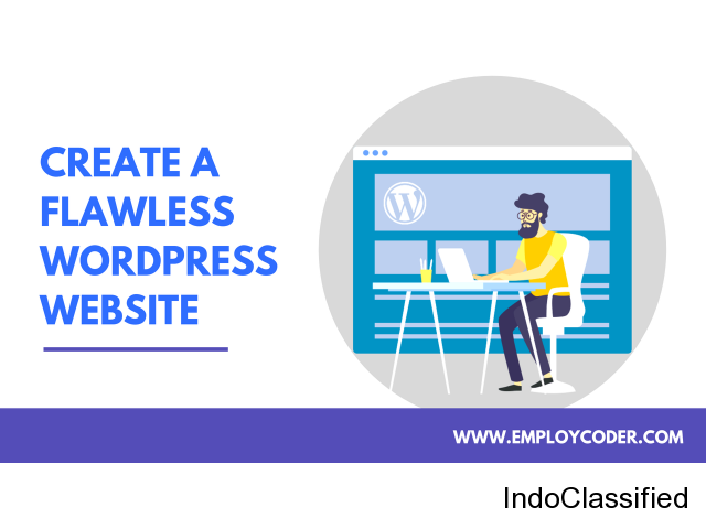 Create a Flawless WordPress Website with Employcoder