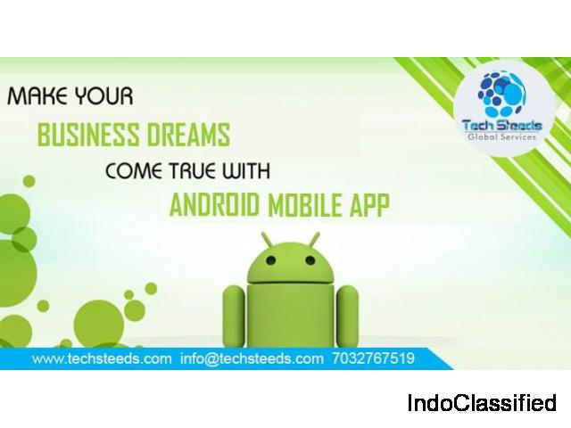Android Development services in Hyderabad