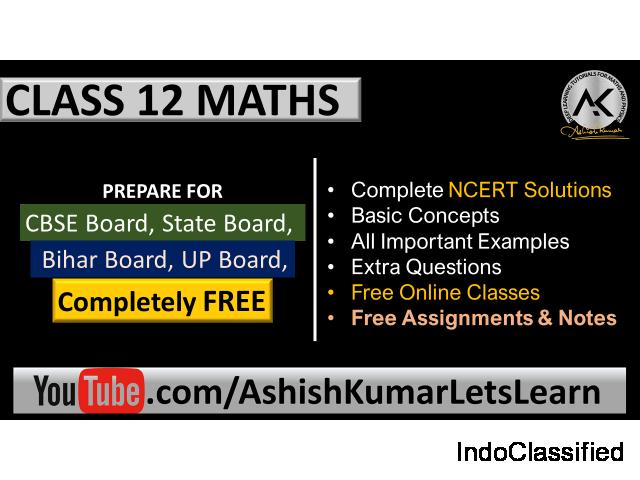 Online Tutorials for Class 12 Maths - Ashish Kumar Let's Learn