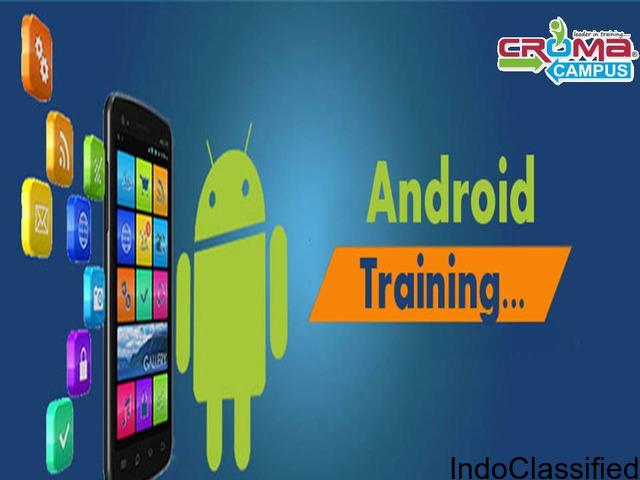Android Training in Noida - Croma Campus