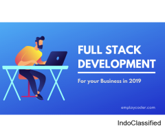 How Full Stack Development can Benefit your Business in 2019