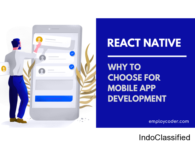 Why choose React Native for Mobile App Development
