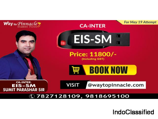 CA Inter EIS SM Pendrive Classes by Sumit Parashar Sir | Way to Pinnacle