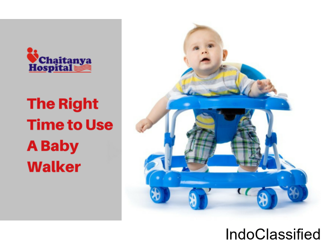 The Right Time to Use A Baby Walker