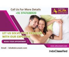 Sexologist in Kerala, Call: +91-9747698920, www.ahcunani.com