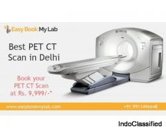 PET-CT Scan Centres in Delhi - Easybookmylab