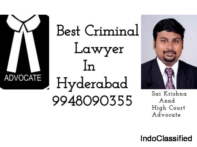 Best Criminal Lawyer in Hyderabad 9948090355