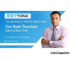 Get Latest Opening for Teacher Jobs
