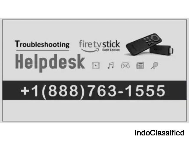 Fire Stick Troubleshooting ||+1(888)763-1555 Amazon Help