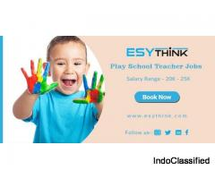 Get Teaching Jobs for Play School (All Subject) in Patna
