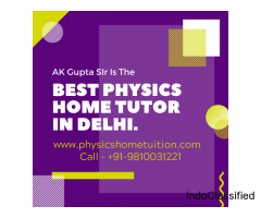 Physics Home Tutor in Delhi